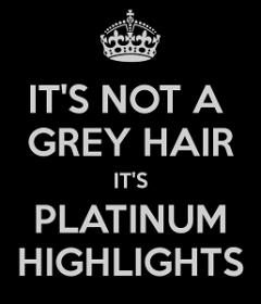 Name:  it-s-not-a-grey-hair-it-s-platinum-highlights.jpg Views: 60 Size:  10.6 KB